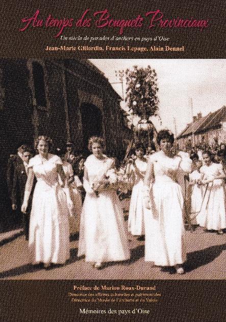 Edition d'Au temps des Bouquets Provinciaux