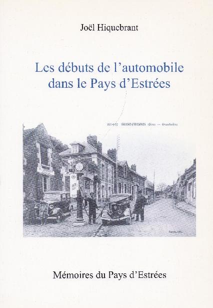 Les débuts de l'automobile dans le Pays d'Estrées