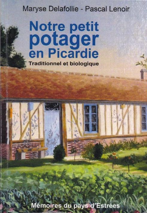 Notre petit potager en Picardie