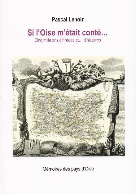 Edition de Si l'Oise m'était conté
